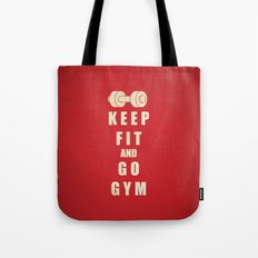 Keep Fit and Go GYM Quote Tote Bag