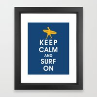 Keep Calm and Surf On (Surfer Boy) Framed Art Print