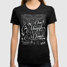 Don't let the Muggles get you down Womens Fitted Tee Tri-Black SMALL