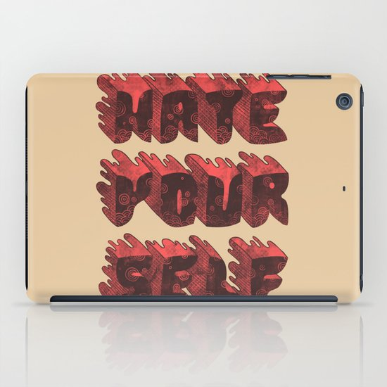 Hate Yourself iPad Case