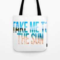 Take Me to the Sun 2 Tote Bag