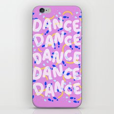 Dance Dance Dance iPhone & iPod Skin