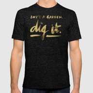 Dig It – Gold Ink Mens Fitted Tee Tri-Black SMALL