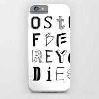 iPhone & iPod Case featuring Words to live by by Eclectic Industries Inc.