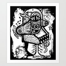 Blind worship - the print Art Print