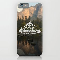 Adventure Is Worthwhile iPhone 6 Slim Case