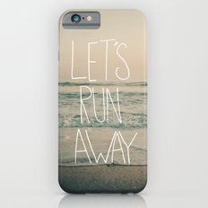 Let's Run Away by Laura Ruth and Leah Flores Slim Case iPhone 6s