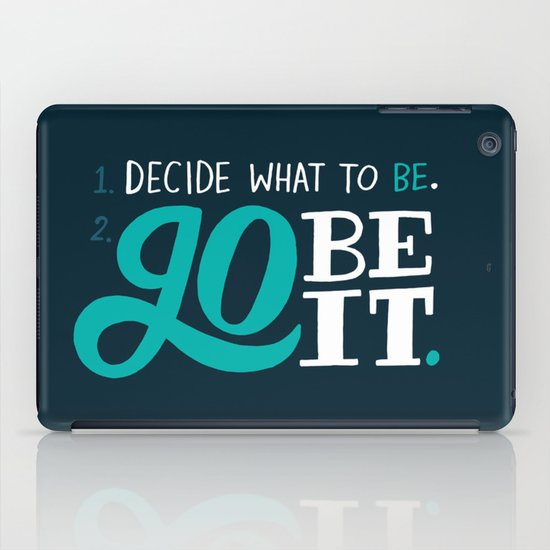 Go Be It. iPad Case