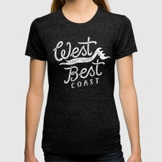 West Coast Is The Best C… Womens Fitted Tee Tri-Black SMALL