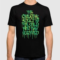 Graffiti Tag Typography! The Creative Adult is the Child Who Has Survived  Mens Fitted Tee Black SMALL