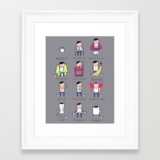 Just One More Cup Framed Art Print