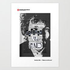 #45b - Failure is not the end Art Print