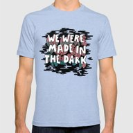 We Were Made In The Dark Mens Fitted Tee Tri-Blue SMALL