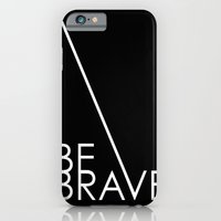 iPhone & iPod Case featuring Be Brave by Simi Design