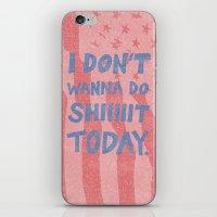Don't Wanna iPhone & iPod Skin