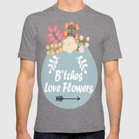 NSFW - B*tches Love Flowers Mens Fitted Tee Tri-Grey SMALL