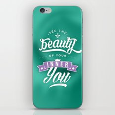 See the beauty of your inner you iPhone & iPod Skin