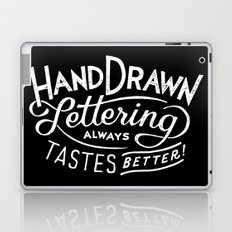 hand drawn lettering ALWAYS tastes better: black  Laptop & iPad Skin