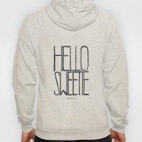 Hello Sweetie - by Genu WORDISIAC™ TYPOGY™ Hoody