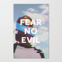 Fear No Evil  Canvas Print
