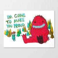 I'm Going To Make You Pr… Canvas Print