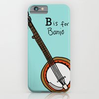 iPhone & iPod Case featuring B is for Banjo  by Illustrated by Jenny