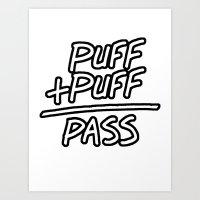 Puff + Puff = Pass Art Print