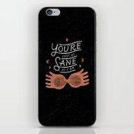 iPhone & iPod Skin featuring Sane by WEAREYAWN