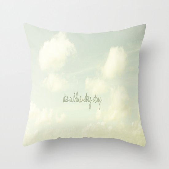 Its a blue sky day II Throw Pillow