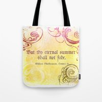 Thy Eternal Summer Shall Not Fade - Sonnet 18 - Shakespeare Love Quotes Tote Bag