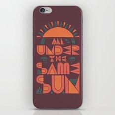 All Under the Same Sun iPhone & iPod Skin