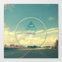 Try Too Hard Canvas Print