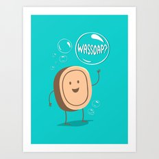 Wassoap?  Art Print