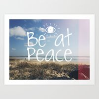 Be At Peace Art Print