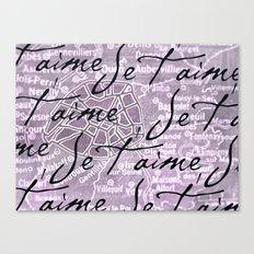Je t'aime, Paris! Canvas Print