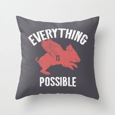 Everything Is Possible Throw Pillow