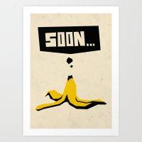 soon... Art Print