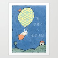 The Journey Is Everythin… Art Print
