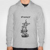 Mischief Hoody