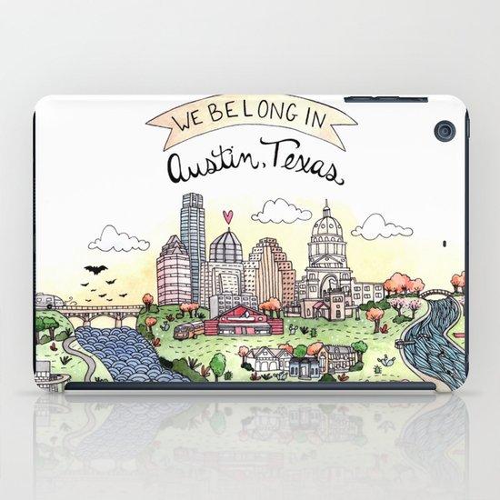 We Belong in Austin iPad Case