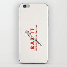 Bat it - Zombie Survival Tools iPhone & iPod Skin