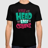 Heavy is the Head That Eats the Crayons Mens Fitted Tee Black SMALL