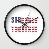 Stronger Together - Campaign Slogan  Wall Clock