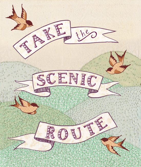 Take the Scenic Route print Art Print