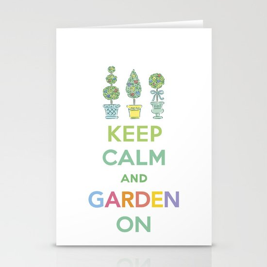 Keep Calm and Garden On Stationery Card