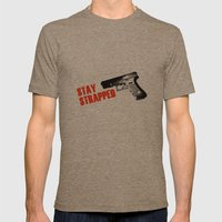 Stay Strapped Mens Fitted Tee Tri-Coffee SMALL