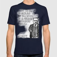 Theodore Roosevelt Did All the Things. Mens Fitted Tee Navy SMALL