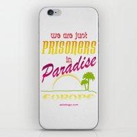 Prisoners in Paradise iPhone & iPod Skin