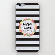 Carpe Diem / Seize The D… iPhone & iPod Skin