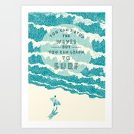 You Can't Stop The Wave Art Print
